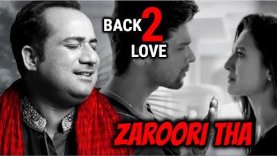 Zaroori Tha - Rahat Fateh Ali Khan Full Song Lyrics