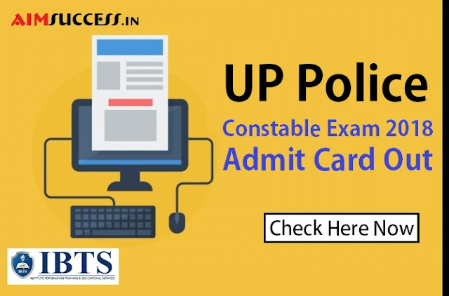 UP Police Constable Admit Card 2018 Out | Download Now