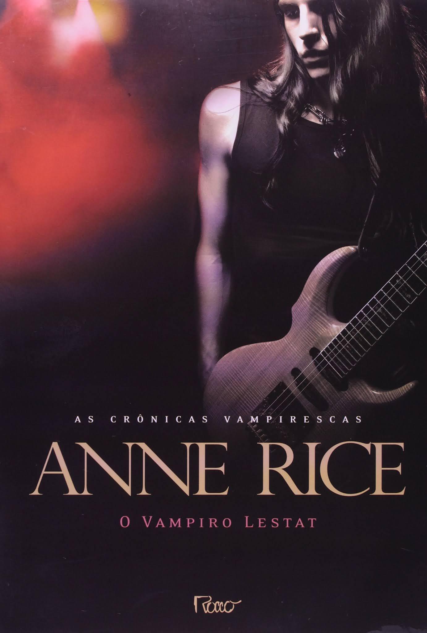 O vampiro Lestat   Anne Rice