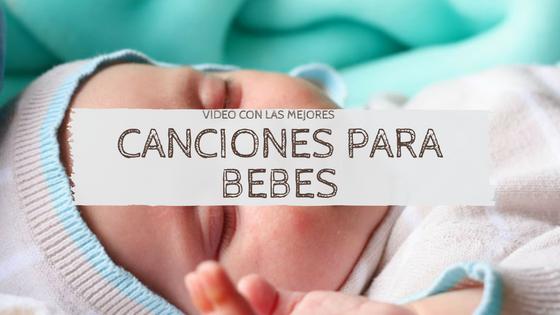 canciones para bebes