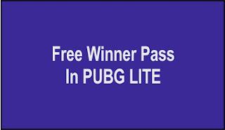 Free Winner Pass In PUBG LITE,Free Winner Pass In PUBG LITE season 15