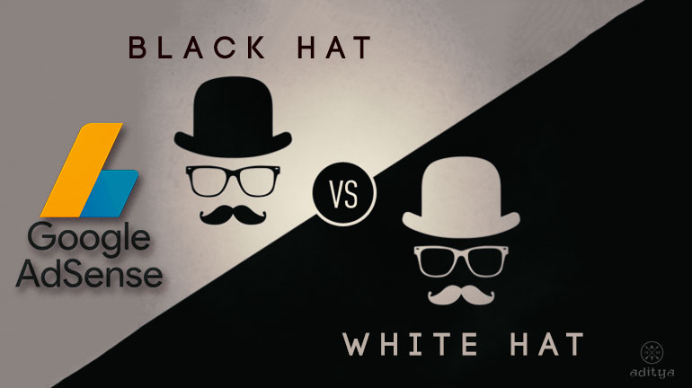 Black Hat and White hat strategies to earn a lot of money by Adsense