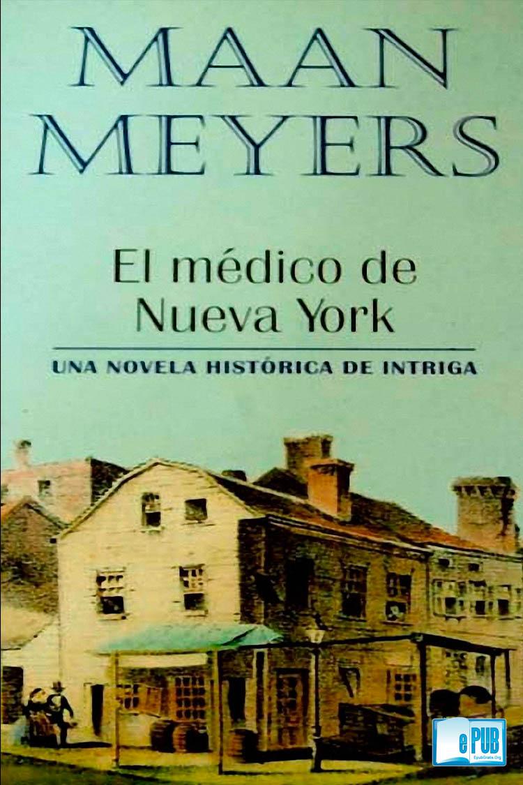 El médico de Nueva York – Maan Meyers