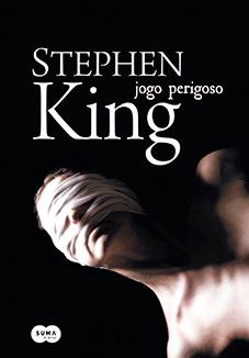 Livro Jogo Perigoso, Stephen King