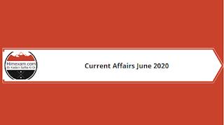Current Affairs June 2020