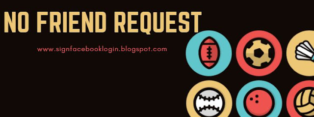 No Friend Request