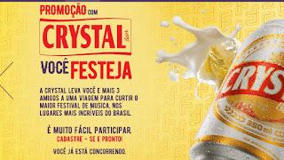 Promoção Cerveja Crystal - Concorra viagem para o Festeja!