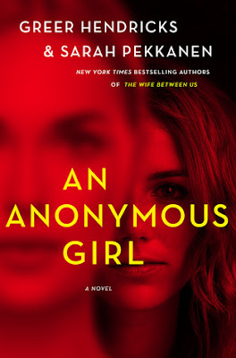An Anonymous Girl by Greer Hendricks
