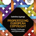 Book review: Propertizing European Copyright – History, Challenges and Opportunities