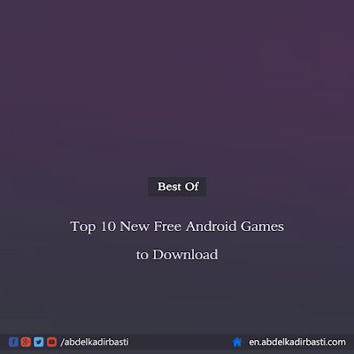 Top 10 New Free Android Games to Download 2018