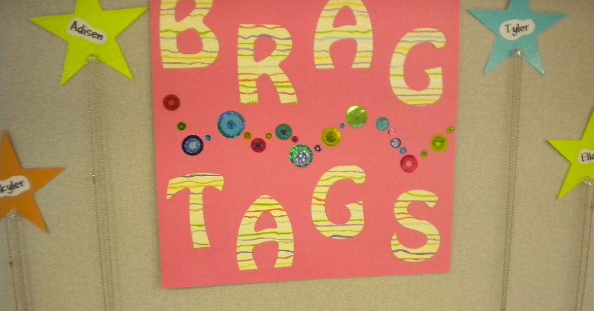 Kinder Garden: Stepping Into First Grade: Brag Tag Giveaway For 3