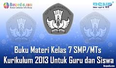 Lengkap - Buku Materi BSE Kelas 7 SMP/MTs Kurikulum 2013 Untuk Guru dan Siswa Terbaru