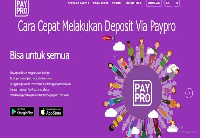 Cara Cepat Melakukan Deposit Via Paypro