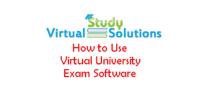 How to use the Virtual University Exam Software