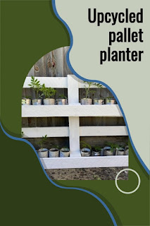 Upcycled pallet planter for the garden