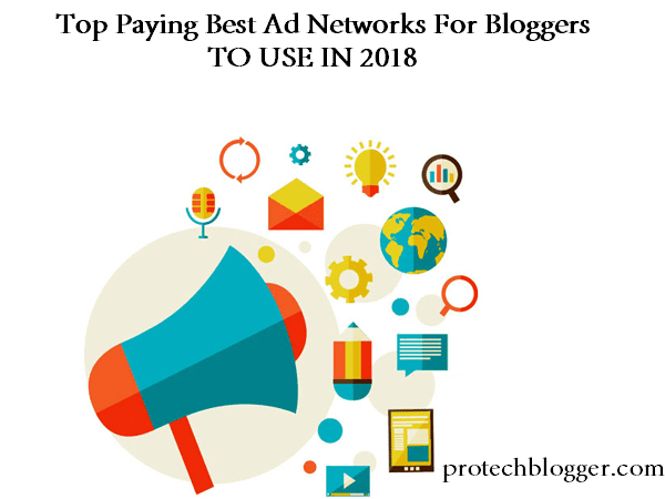 top paying best advertising networks for bloggers to use and earn in 2018