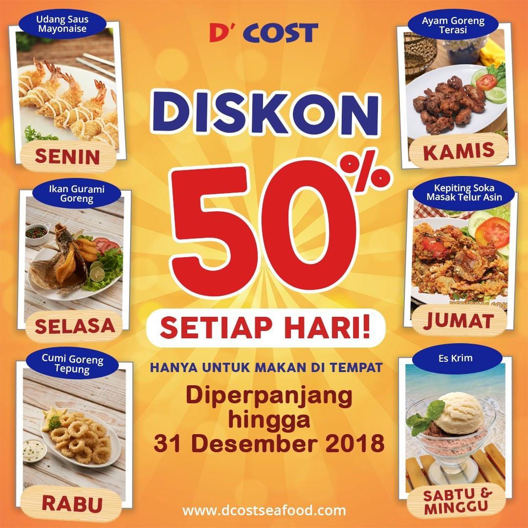 D'Cost - Promo Diskon 50% Setiap Hari Diperpanjang s.d 31 Des 2018