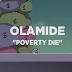 Download Animated Video | Olamide - Poverty Die