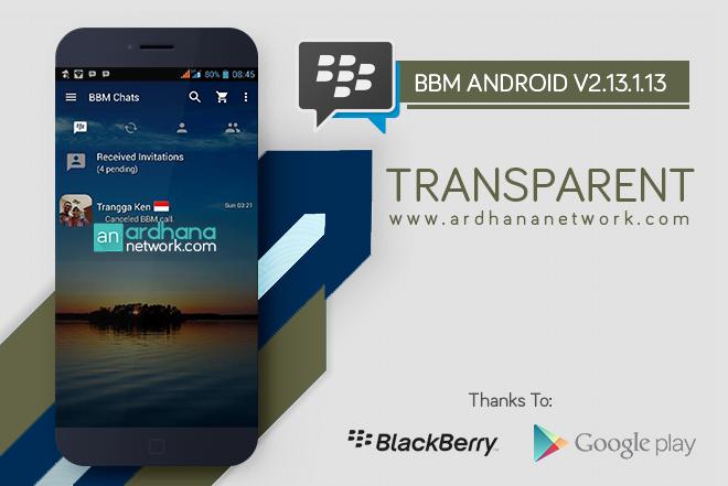 BBM Transparent V2.13.1.13 - BBM MOD Android V2.13.1.13