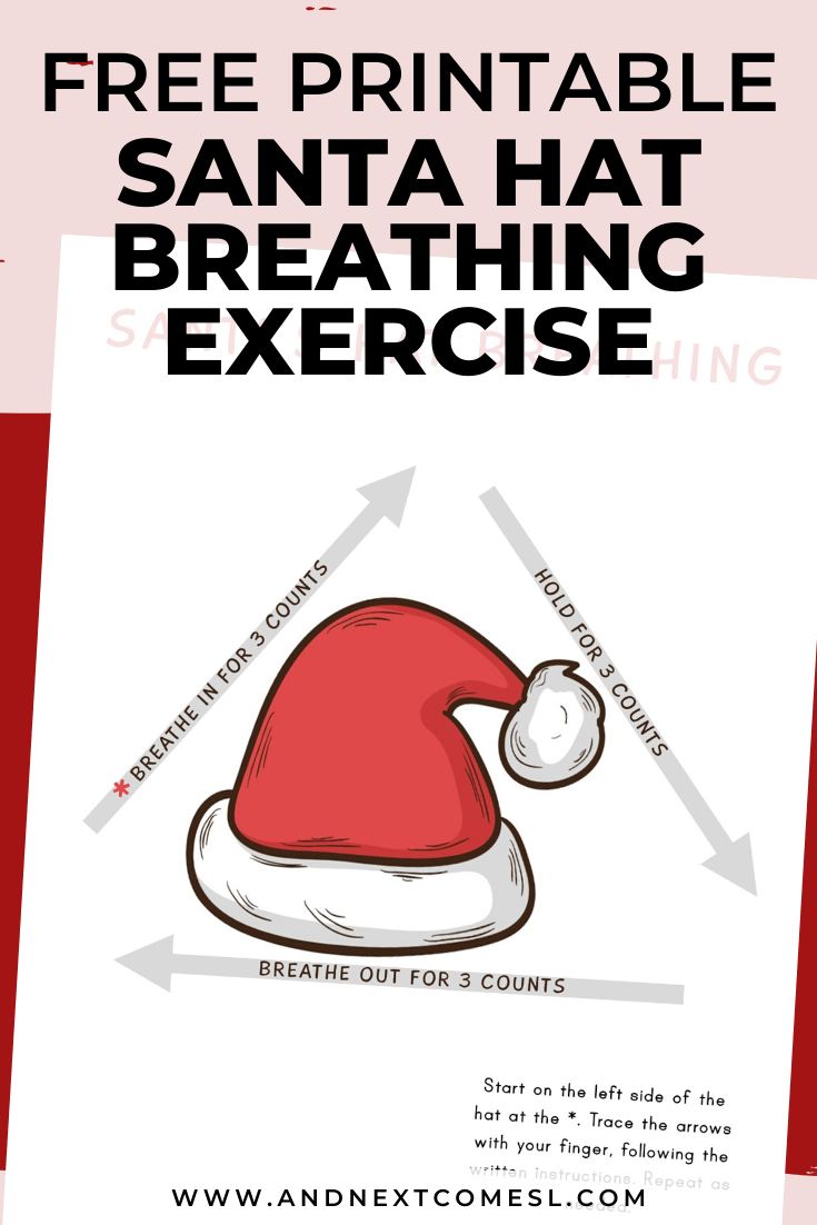 Santa hat deep breathing exercise for kids with free printable mindfulness poster
