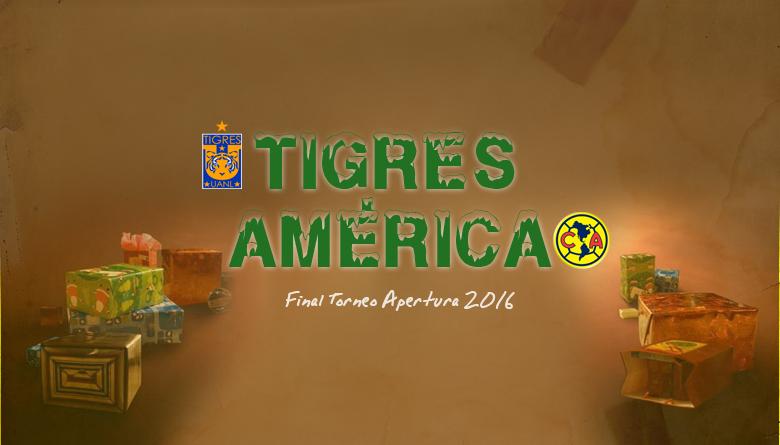 Tigres vs. América, Final del torneo Apertura 2016 del futbol mexicano Liga MX. La Final se llevará a cabo el 22 y 25 de diciembre. | Ximinia