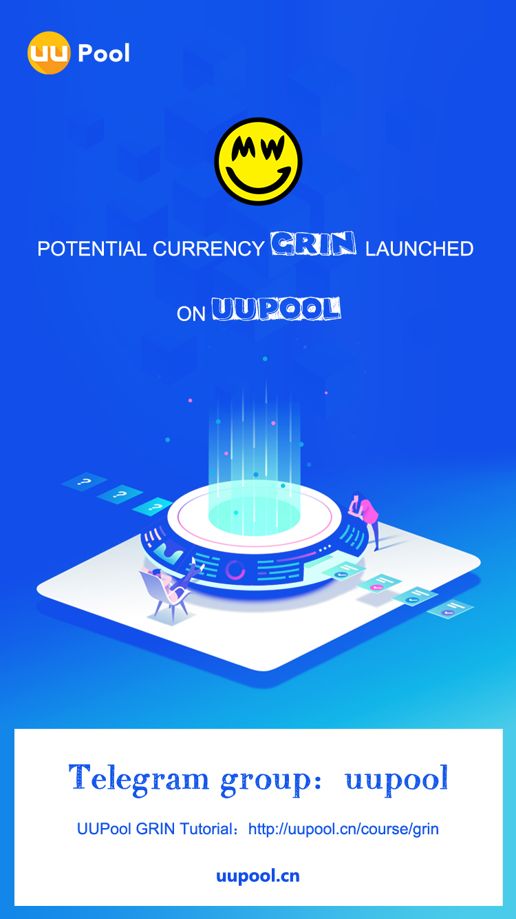 The star project Grin Mining Pool has launched on UUPool!