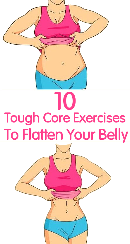 10 Tough Core Exercises To Flatten Your Belly Weight Loss
