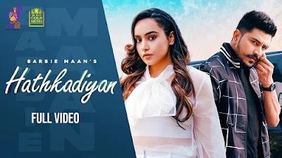 Hathkadiyan Lyrics - Barbie Maan | Sandeep Brar | AvvySra| Latest Punjabi Song 2021