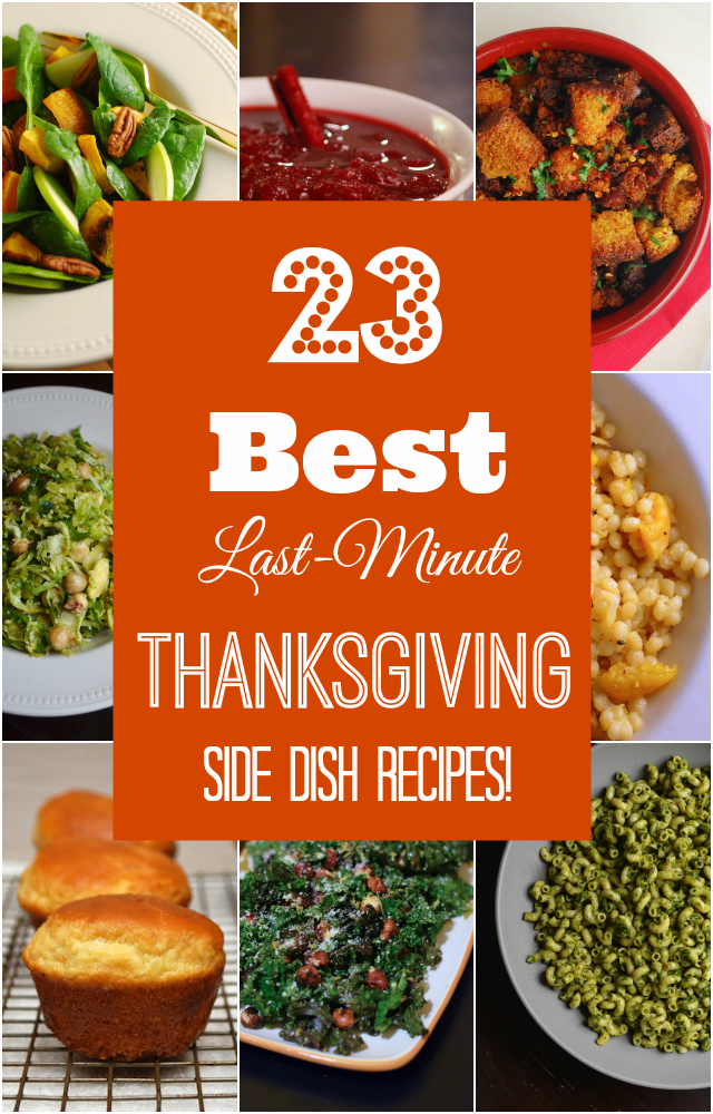 Best Last Minute Thanksgiving Side Dishes
