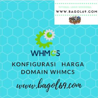 Cara Konfigurasi   Harga  Domain  di  WHMCS