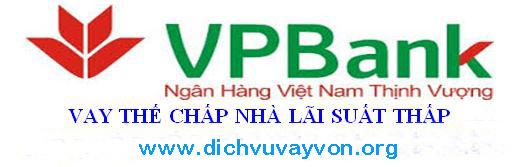 Vay  thế chấp nhà Vpbank lãi suất thấp