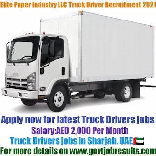 Elite Paper Converting Industry LLC Truck Driver Recruitment 2021-22