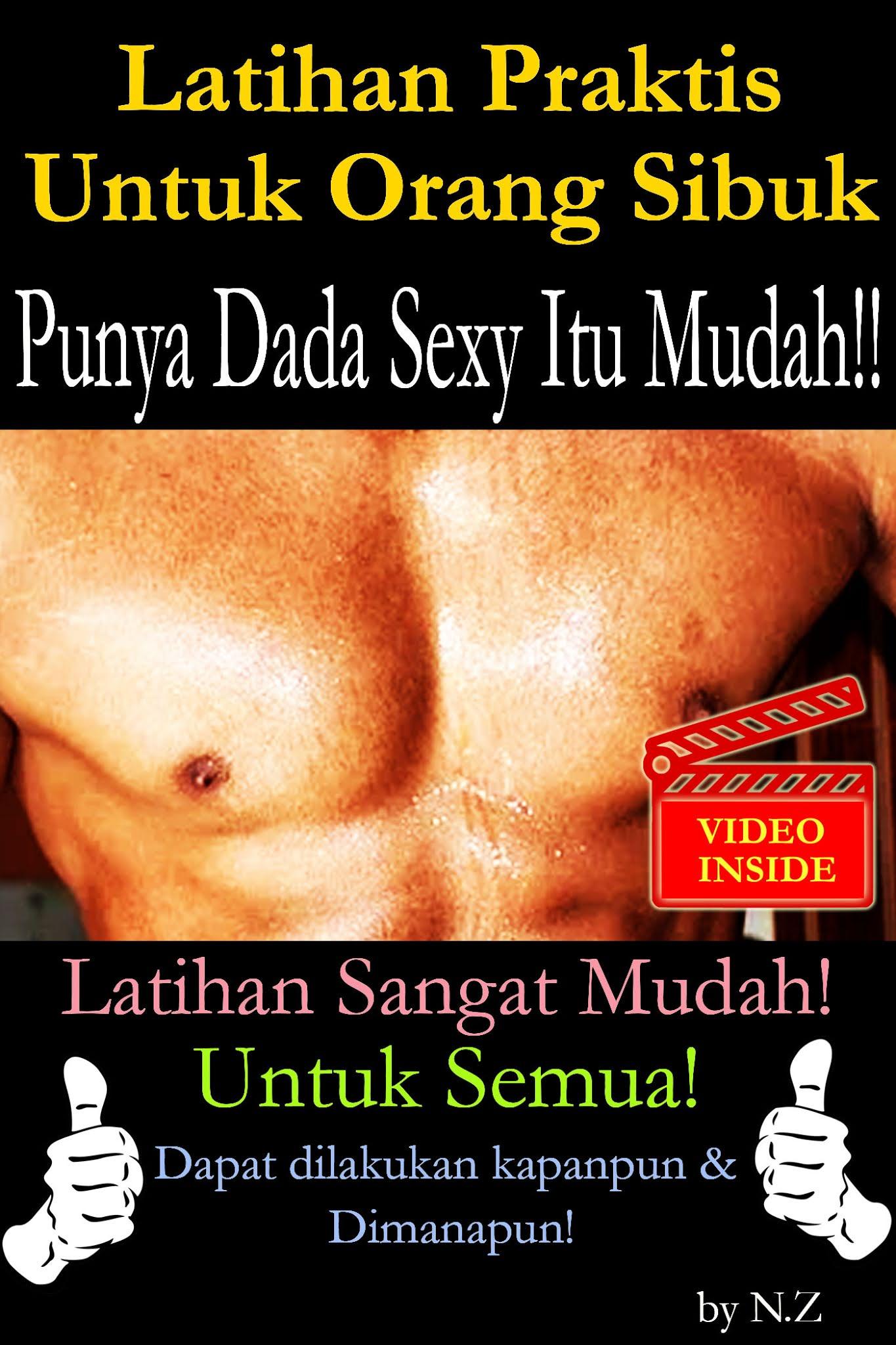Latihan Praktis Untuk Orang Sibuk: Dada Sexy Itu Mudah!!