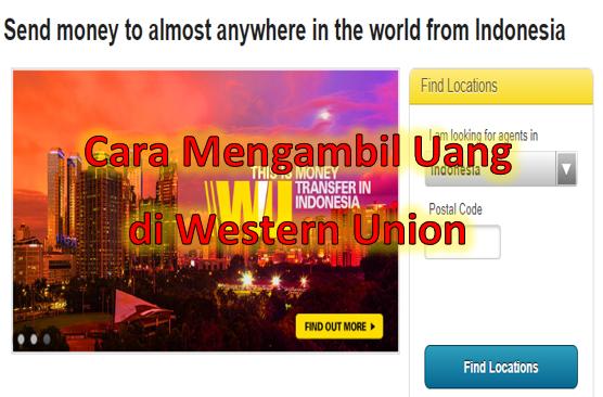 Cara Mengambil Uang Di Western Union 2020 Warga Negara Indonesia