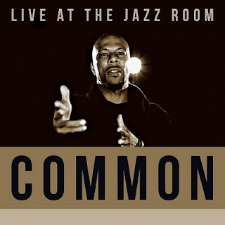 Common - Live at The Jazz Room (2016)