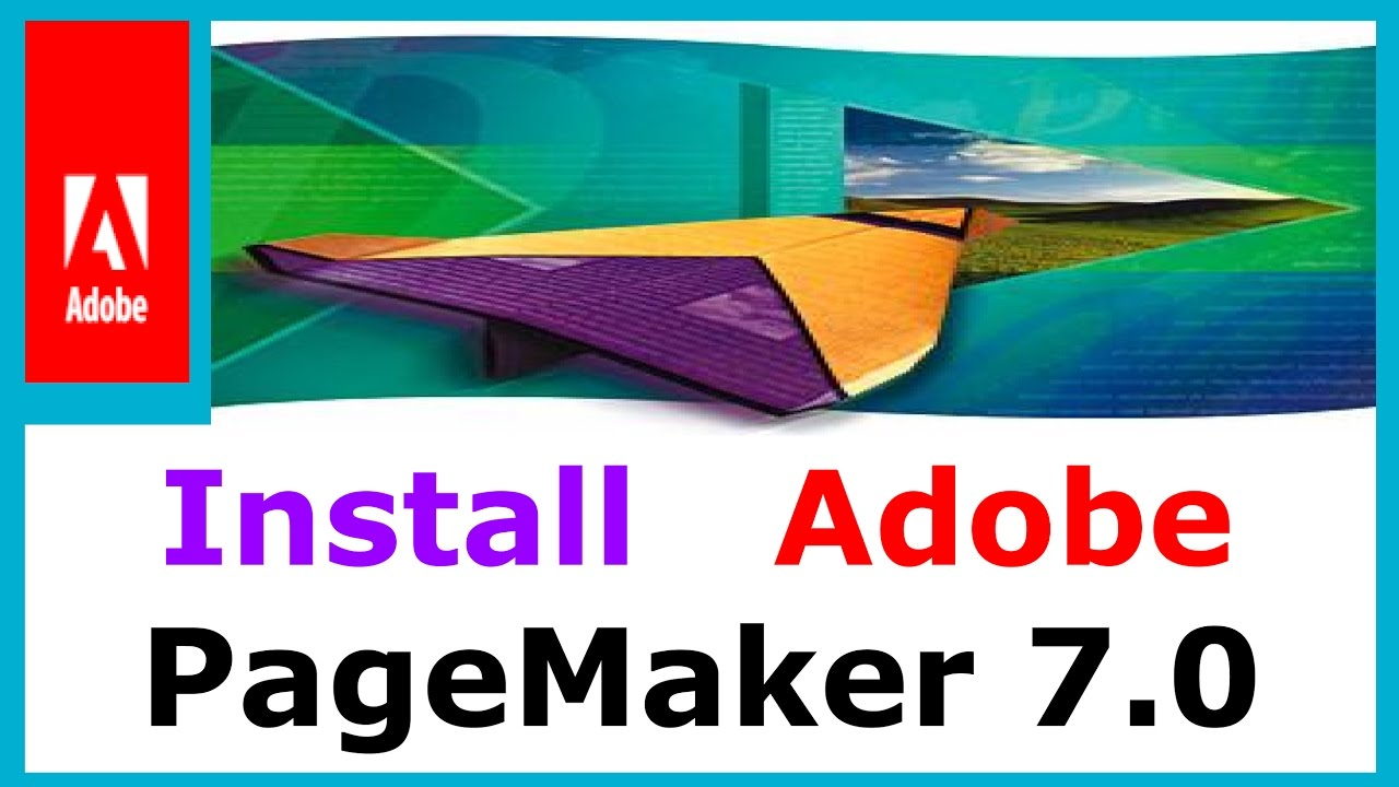 Adobe PageMaker 7 Free Download With Key & Crack Full