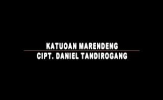 Lirik Lagu Katuoan Marendeng (Daniel Tandirogang)