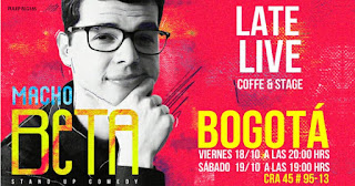 Stand Up Comedy con MACHO BETA en Bogotá 2019