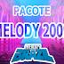 Pacote Melody 2009