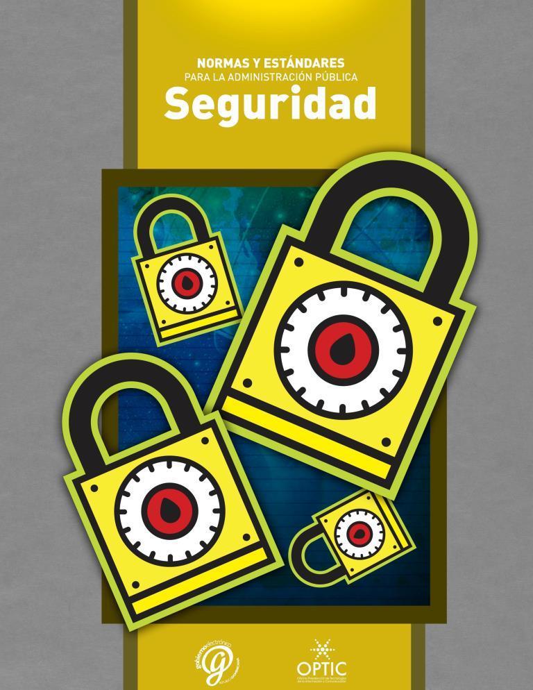 Normas y Estándares: Seguridad Informática