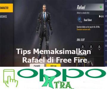 Tips Memaksimalkan Rafael di Free Fire
