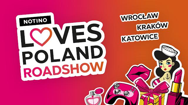 NOTINO Kocha Polskę - Wrocław, Kraków, Katowice