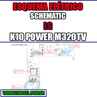 Esquema Elétrico LG K10 Power M320TV Manual de Serviço Celular Smartphone  Schematic Service Manual Diagram Cell Phone Mobile Smartphone LG K10 Power M320TV Esquematico Manual de Servicio Diagrama Electrico Teléfono Smartphone LG K10 Power M320TV