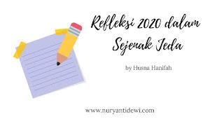 refleksi 2020 dalam sejenak jeda