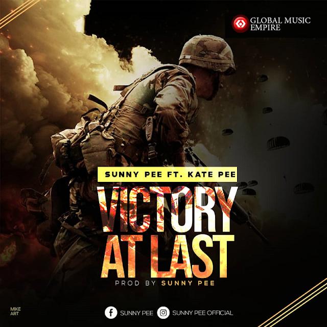 DOWNLOAD MP3: SunnyPee - Victory at Last Feat. KatePee | @iamfreshboii