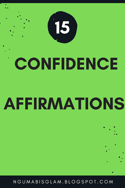 15 Confidence Affirmations