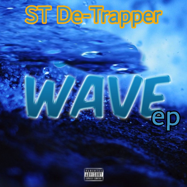 [Music] St De-Trapper - Wave EP #Arewapublisize