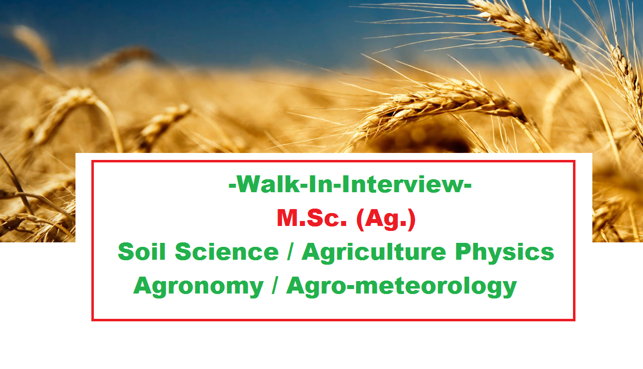 Walk in interview m sc soil science agriculture physics for Soil 1 year mba