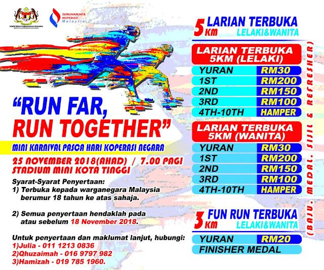 Run Far, Run Together - Mini Karnival Pasca Hari Koperasi Negara Peringkat Negeri Johor 2018