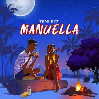 [MUSIC + MUSIC VIDEO]Temkeyz – Manuella